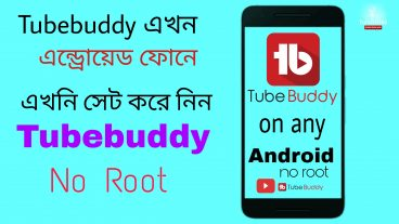 How to install tubebuddy on any Android No Root Complete Bangla tutorial