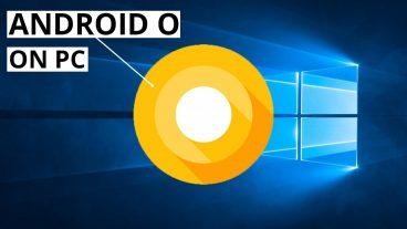 এবার Windows 7/81/10 কে করে ফেলুন Android Oreo [30 MB]
