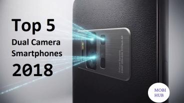 ২০১৮ সালের বিশ্ব সেরা ডুয়েল ক্যামেরা স্মার্ট ফোন গুলো কি দেখেছেন? Top 5 Dual Camera Phones 2018  Mobi HUB  Episode 02  February