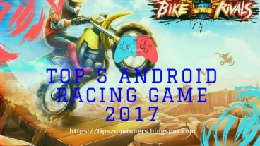 Top 5 Android Racing Game 2017