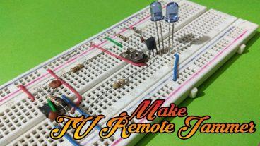 বাড়িতে বসেই বানিয়ে ফেলুন TV Remote Jammer Circuit