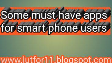 র্স্মাট ফোনের জন্য কিছু অতি আবশ্যকীয় Android Apps
