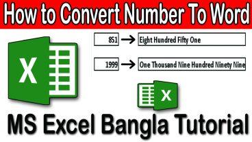 Excel এ কিভাবে যে কোনো নম্বর কে text এ অটো লিখবেন – Excel এর কাজ কে আরো সহজ ভাবে ব্যবহার করুন