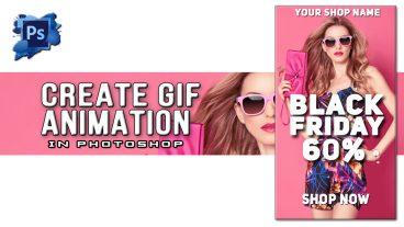 ফটোশপের মাধ্যমে এনিম্যাশেন ব্যানার তরি করুন ১০ মিনিটে Professional GIF Animation For Banners Advertising