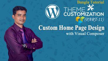 WordPress-এ Visual Composer এর সাহায্যে যেভাবে একটি Static Home Page/Front Page তৈরি করবেন