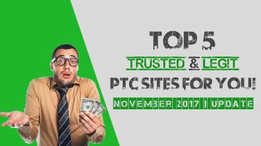Top 5 Trusted & Legit PTC Sites Review | November 2017