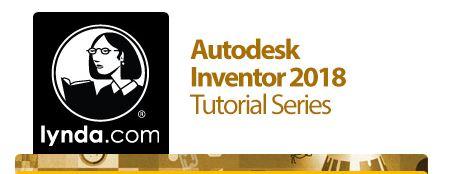 কে হতে চায় সফটওয়্যার এক্সপার্ট [পর্ব–০২] :: বিখ্যাত Lynda এর Autodesk Inventor 2018 Tutorial Series