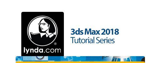 কে হতে চায় সফটওয়্যার এক্সপার্ট [পর্ব–২১] :: বিখ্যাত Lynda কোম্পানির Lynda 3ds Max 2018 Tutorial Series