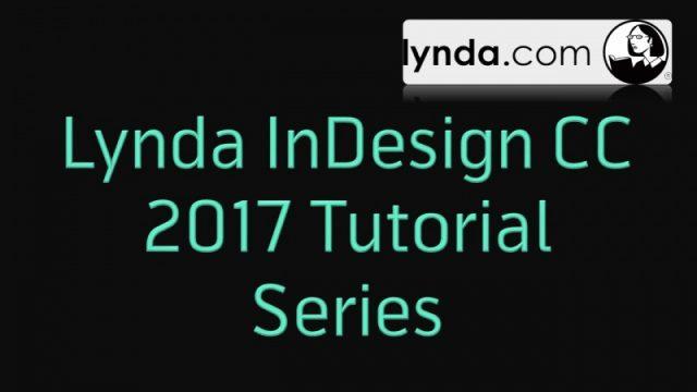 কে হতে চায় সফটওয়্যার এক্সপার্ট [পর্ব–২৬] :: বিখ্যাত Lynda কোম্পানির Lynda InDesign CC 2017 Tutorial Series
