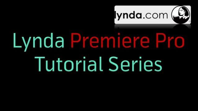 কে হতে চায় সফটওয়্যার এক্সপার্ট [পর্ব–২৭] :: বিখ্যাত Lynda কোম্পানির  Premiere Pro Tutorial Series [ Updated ] All links Added Requested
