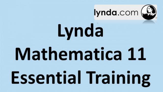 কে হতে চায় সফটওয়্যার এক্সপার্ট [পর্ব–৩০] :: বিখ্যাত Lynda কোম্পানির Lynda Mathematica 11 Essential Training
