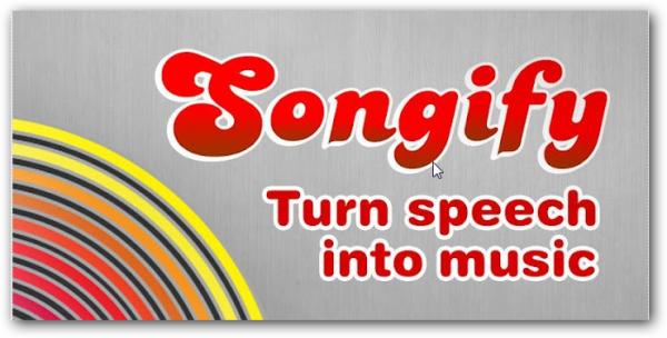 ফ্রিওয়্যারের জগতে স্বাগতম! ডাউনলোড করুন যেকোন কথাকে গানে রুপান্তরিত করার এন্ড্রয়েড/আইফোন অ্যাপ Songify