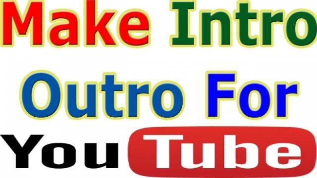 খুব সহজেই বানিয়ে ফেলুন Intro এবং Outro ভিডিও কনো  সফটওয়্যার ছাড়াই !! Make it online for free !!