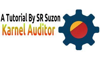[Root] Karnel Auditor দিয়ে ফোনের পারফরমেন্স বাড়িয়ে নিন কয়েকগগুন। আর ফোনকে বানান সুপার ফাস্ট।[ Full Tutorial ] by SR Suzon