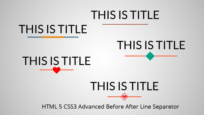 ওয়েব ডিজাইন বাংলা টিউটেরিয়াল। কিভাবে CSS3 ও Before After ব্যবহার করে সুন্দর লাইন সেপারেটর তৈরি করবেন তা দেখে নিন?