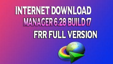 Internet Download Manager IDM 6.28 build 17 Full VERSION ডাউনলোড করে নিন