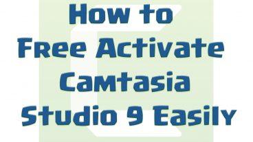 খুব সহজেই Free তে Activate করুন Camtasia Studio 9