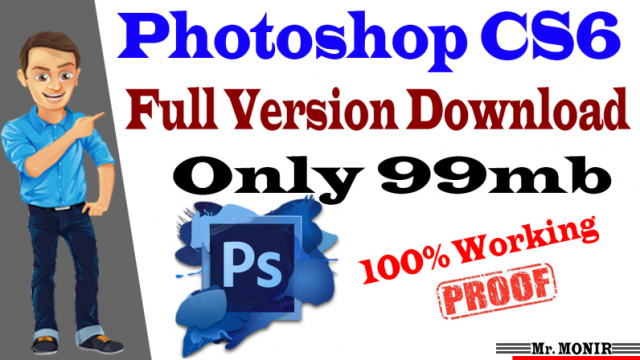 ডাউনলোড করে নিন Adobe Photoshop CS6 মাত্র 99-Mb তে ভাইরাল ট্রিক
