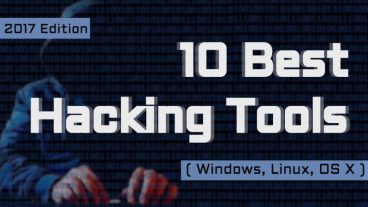 Top 10 Hacking Tools Must Download