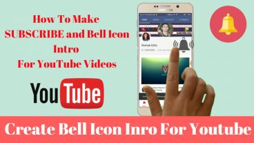 SUBSCRIBE এবং BELL Icon  Intro ভিডিও তৈরি করে নিন আপনার ইউটিউব চেনেলের জন্য
