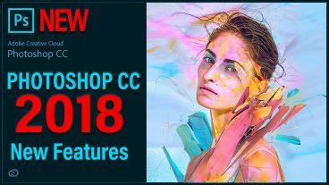 দেখে নিন কি কি থাকছে Photoshop এর নতুন Version 2018 v19 এ (ডাউনলোড করু এখনি)