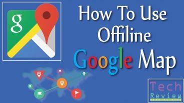 কিভাবে Offline Google Map ব্যবহার করবেন !!!