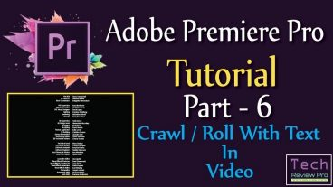 Premire Pro – How To Make Crawl Or Roll Text In Video
