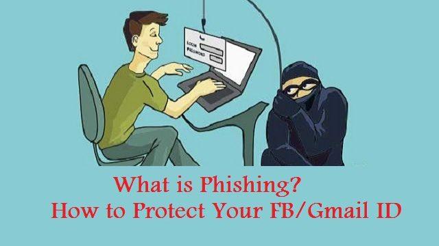ফিশিং (Phishing)  কি ? কিভাবে ফিশিং (Phishing) পদ্ধতি ব্যবহার করে হ্যাকাররা ফেসবুক/জিমেইল আইডি হ্যাক করে ? কিভাবে আপনি আপনার ফেসবুক/জিমেইল আইডি রক্ষা করবেন ?