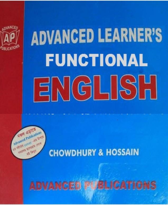 """ডাউনলোড করুন চৌধুরি এন্ড হোসেন স্যার এর ইংলিশ গ্রামার """"Advanced Learners Functional English"""